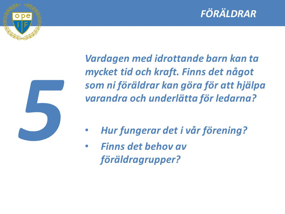 FÖRÄLDRAR 5.