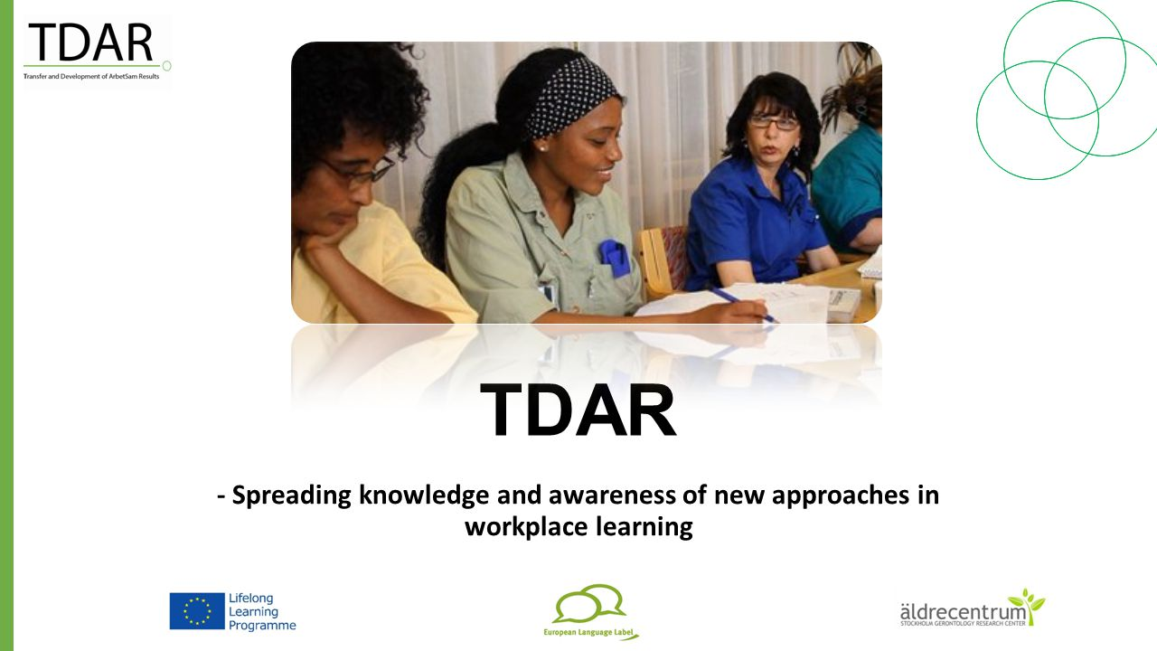 TDAR - Spreading knowledge and awareness of new approaches in workplace learning