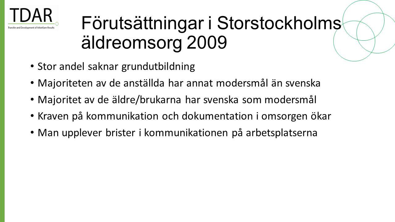 Förutsättningar i Storstockholms äldreomsorg 2009