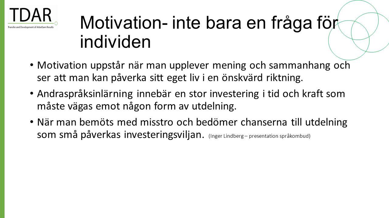 Motivation- inte bara en fråga för individen