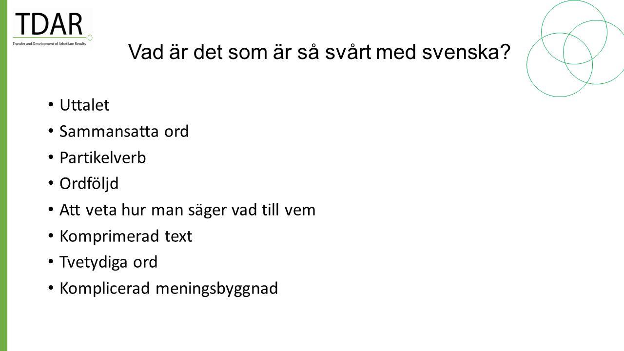 Vad är det som är så svårt med svenska