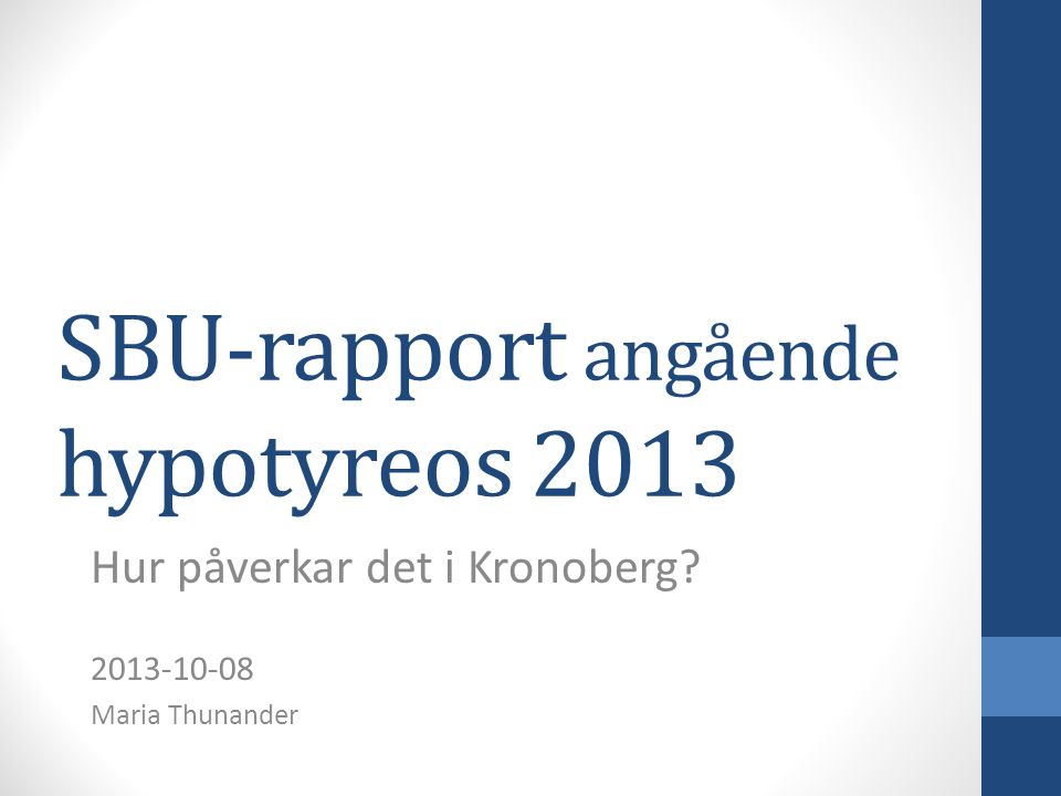 SBU-rapport angående hypotyreos 2013