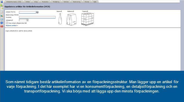 Som nämnt tidigare består artikelinformation av en förpackningsstruktur.