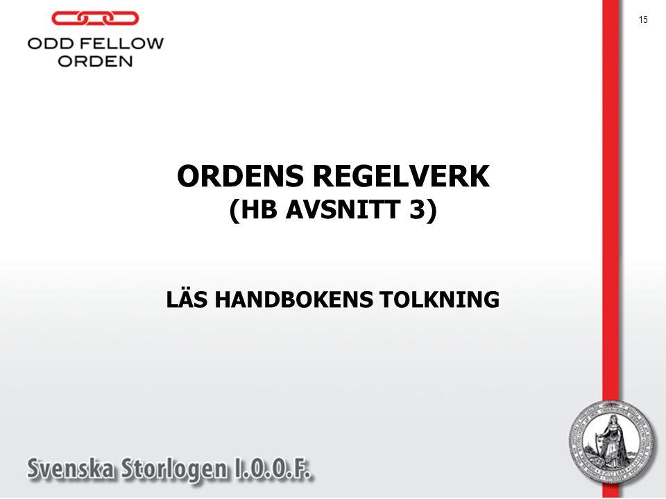 ORDENS REGELVERK (HB AVSNITT 3)
