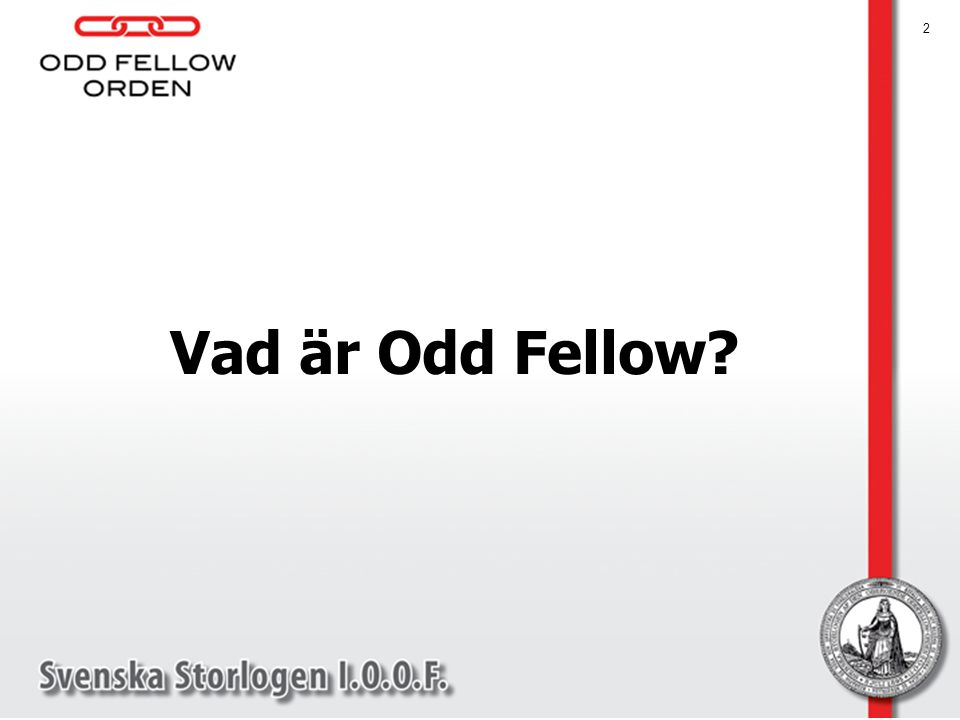 Vad är Odd Fellow