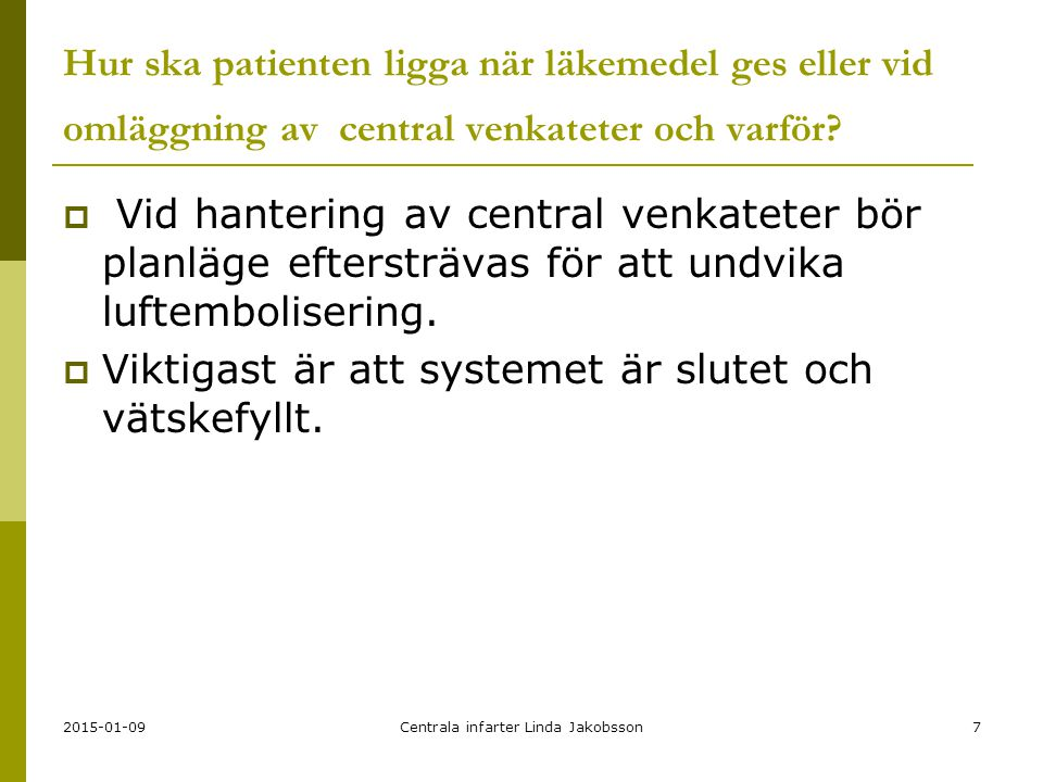 Centrala infarter Linda Jakobsson