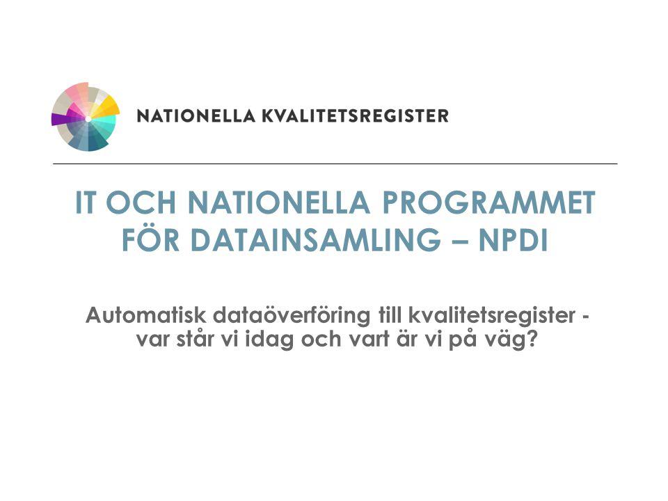 IT och Nationella Programmet för Datainsamling – NPDI