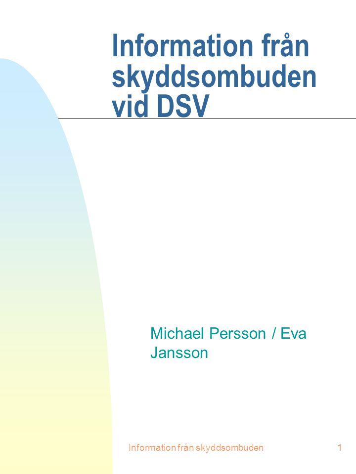 Information från skyddsombuden vid DSV