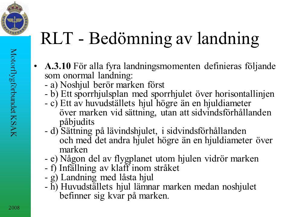RLT - Bedömning av landning