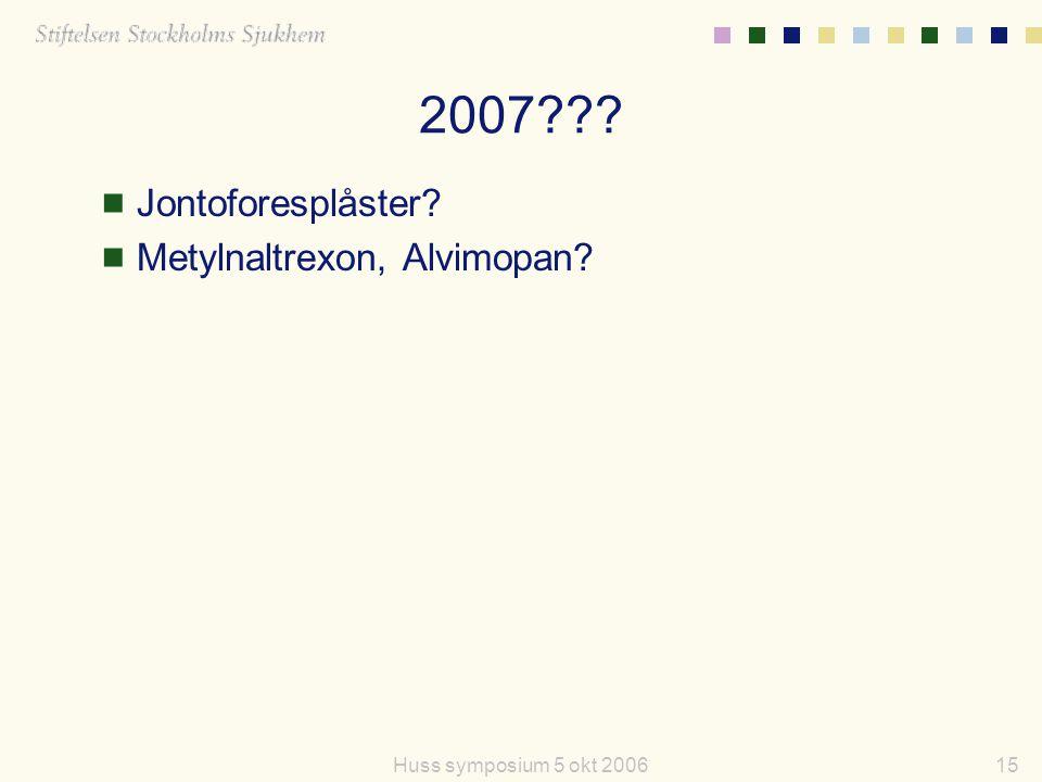 2007 Jontoforesplåster Metylnaltrexon, Alvimopan