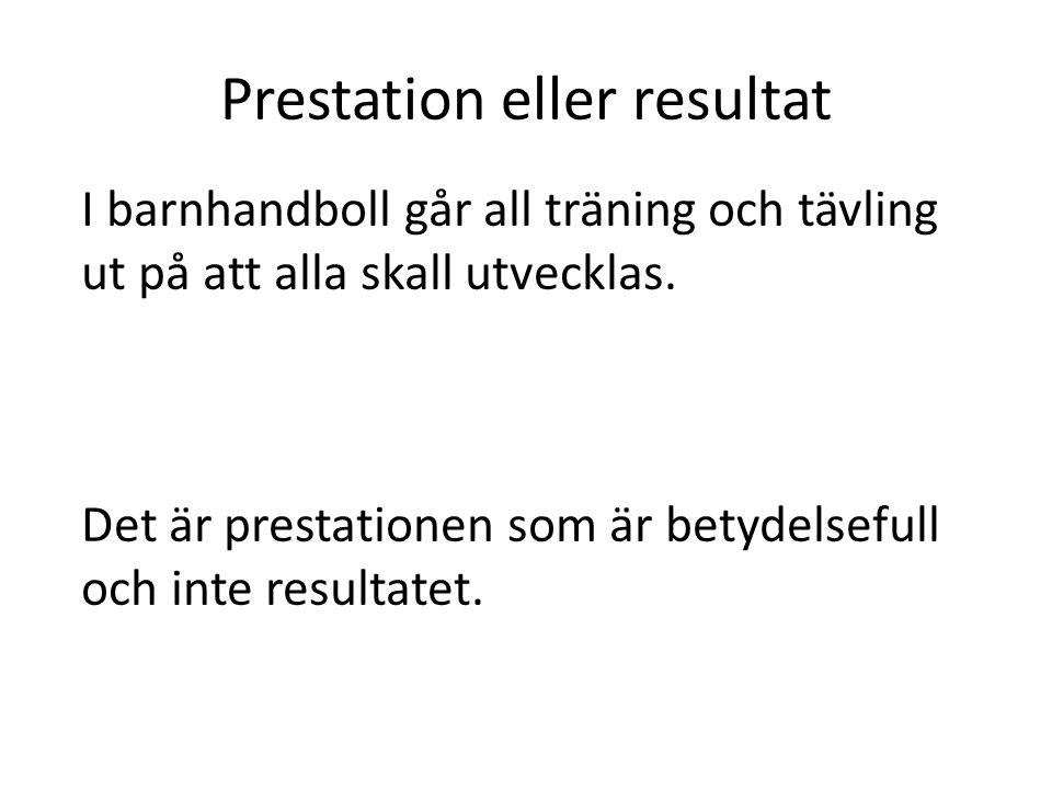 Prestation eller resultat