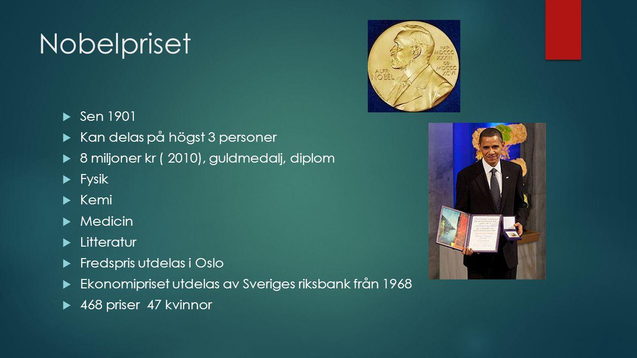 Nobelpriset Sen 1901 Kan delas på högst 3 personer