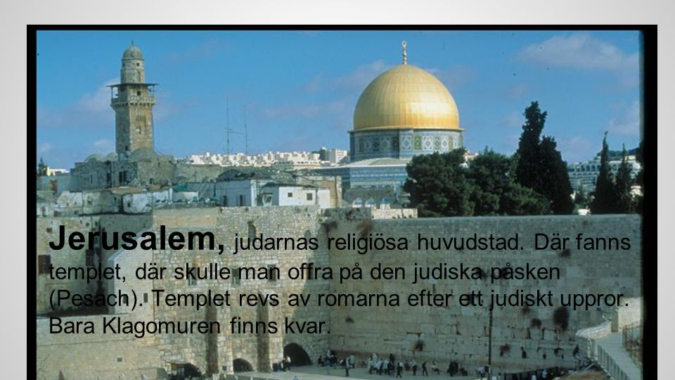 Jerusalem, judarnas religiösa huvudstad