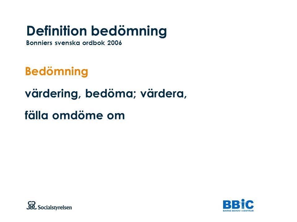 Definition bedömning Bonniers svenska ordbok 2006
