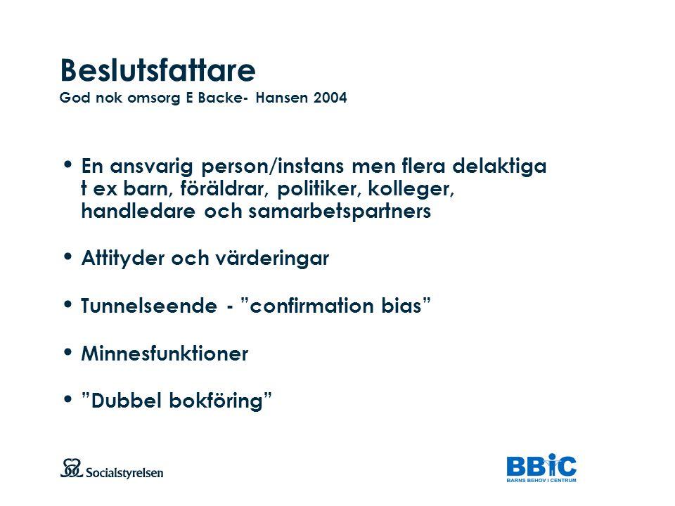 Beslutsfattare God nok omsorg E Backe- Hansen 2004