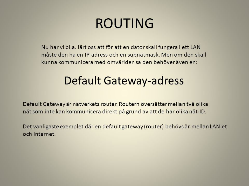 ROUTING Default Gateway-adress