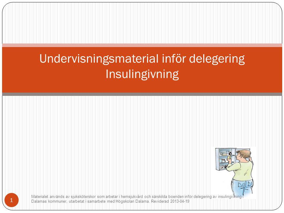 Undervisningsmaterial inför delegering Insulingivning
