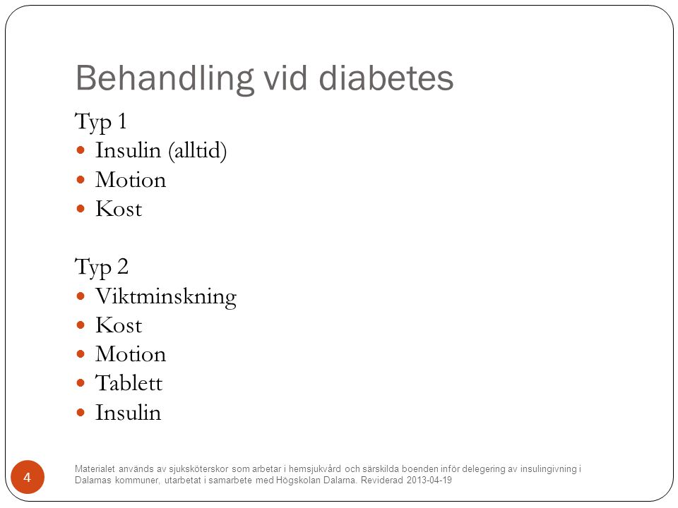 Behandling vid diabetes