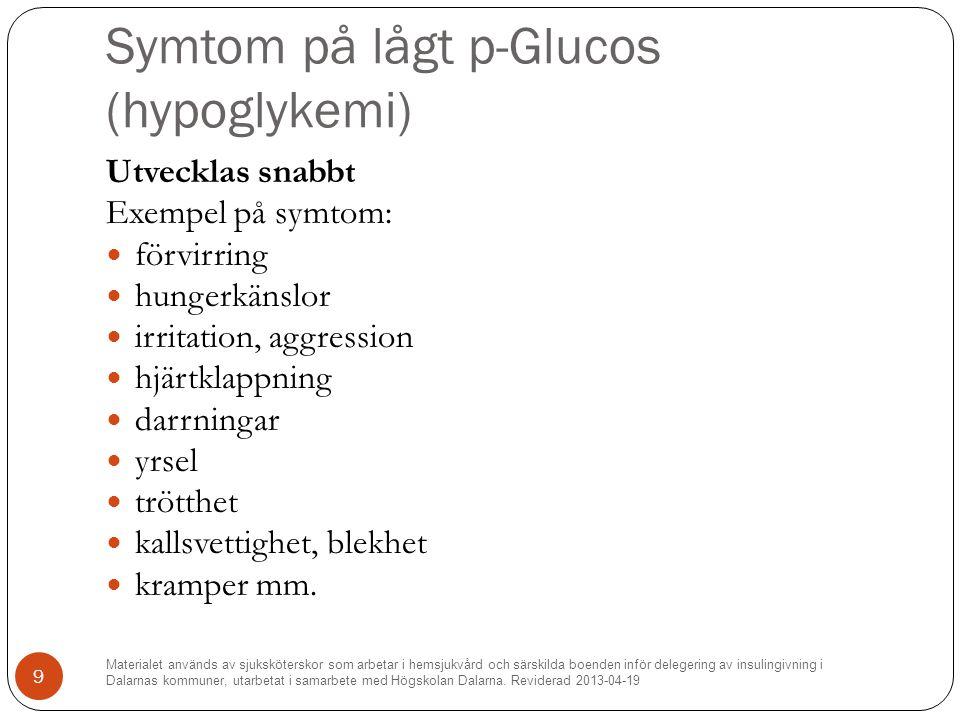 Symtom på lågt p-Glucos (hypoglykemi)