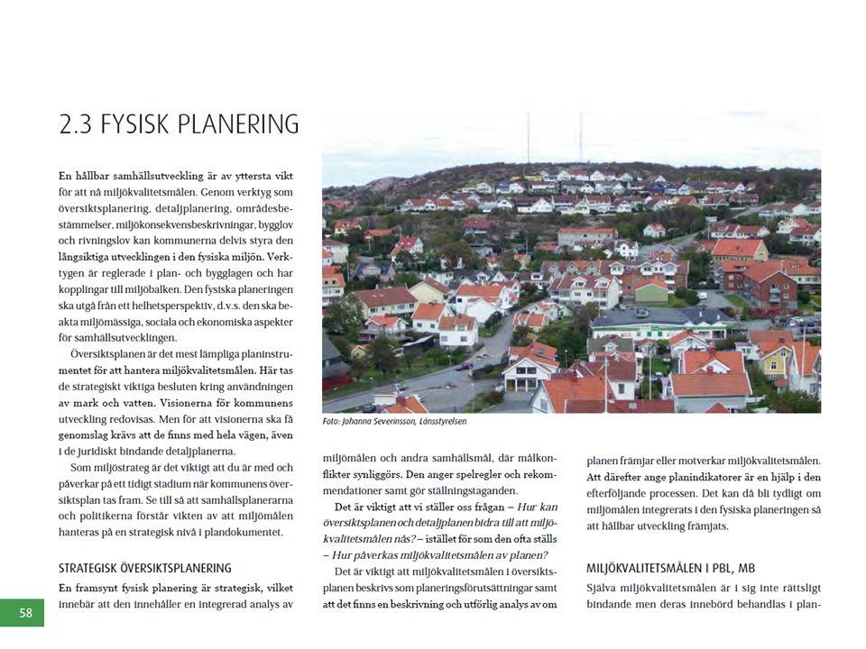 I varje kapitel ger vi inledningsvis en förklaring till varför det är viktigt att arbeta med miljömålen inom just detta verksamhetsområde och vilka verktyg man har till sitt förfogande inom just detta kommunala verksamhetsområde för att arbeta med miljömålen. Inom fysisk planering har vi ÖP, detaljplanen, områdesbestämmelser, MKB, bygglov och rivningslov som kommunen delvis kan använda för att styra utvecklingen inom den fysiska miljö till att bli mer hållbar. Vi tar upp vikten av strategisk översiktsplanering och hur den ska vara upplagd för att på bästa sätt kunna sätta bidra till att vi ska nå miljömålen. Här är det tex viktigt att vi ställer oss frågan hur Öpn och detaljplanen kan bidra till att miljömålen nås när vi upprättar dem istället för som det ofta är idag att vi beskriver hur miljömålen påverkas av planen.
