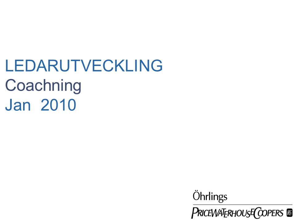 Date LEDARUTVECKLING Coachning Jan 2010