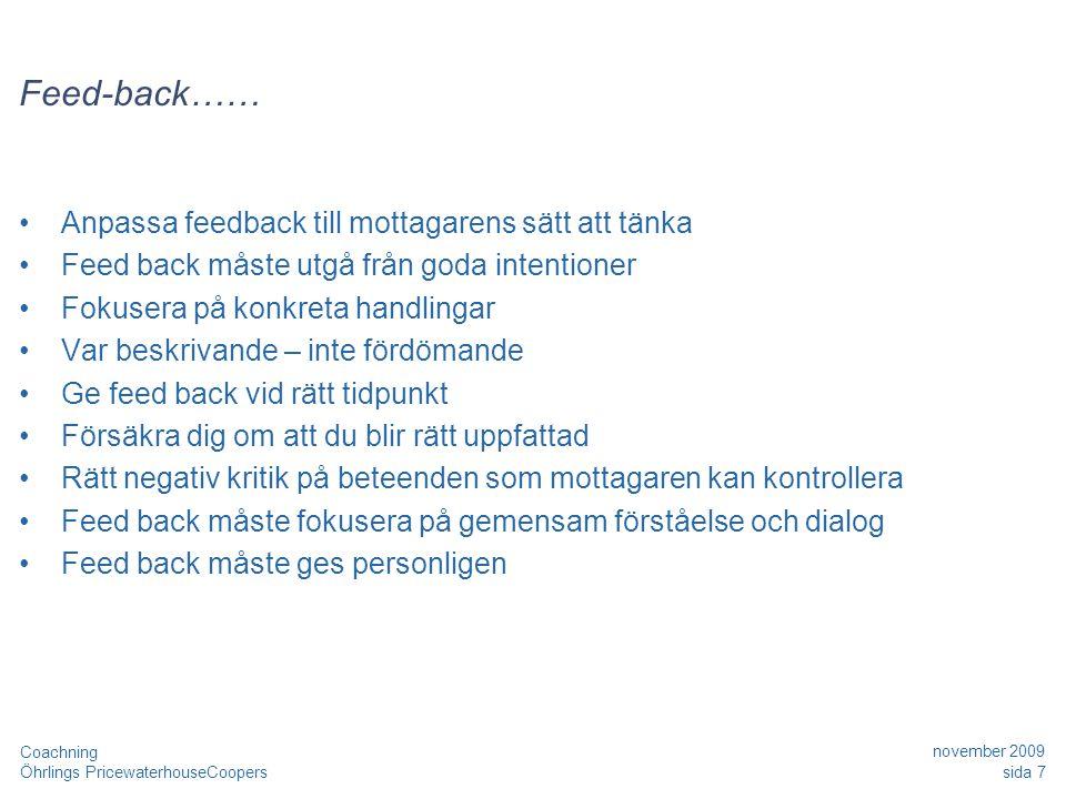 Feed-back…… Anpassa feedback till mottagarens sätt att tänka