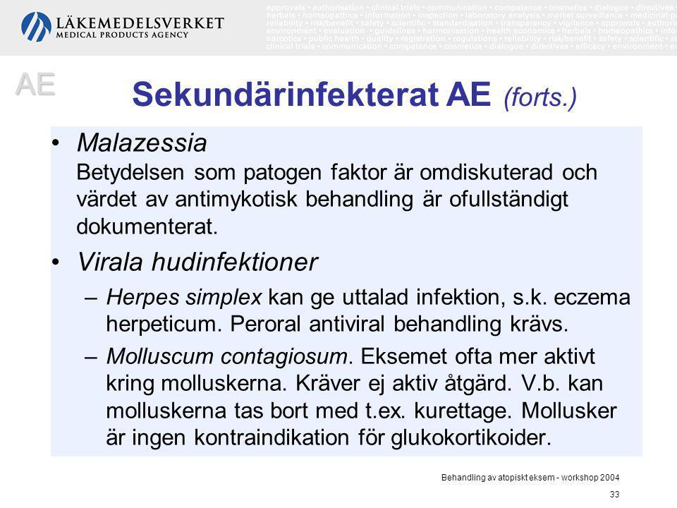 Sekundärinfekterat AE (forts.)