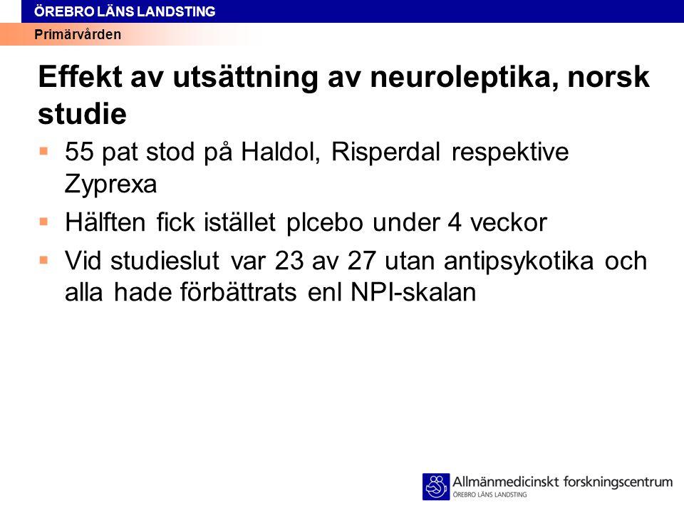 Effekt av utsättning av neuroleptika, norsk studie