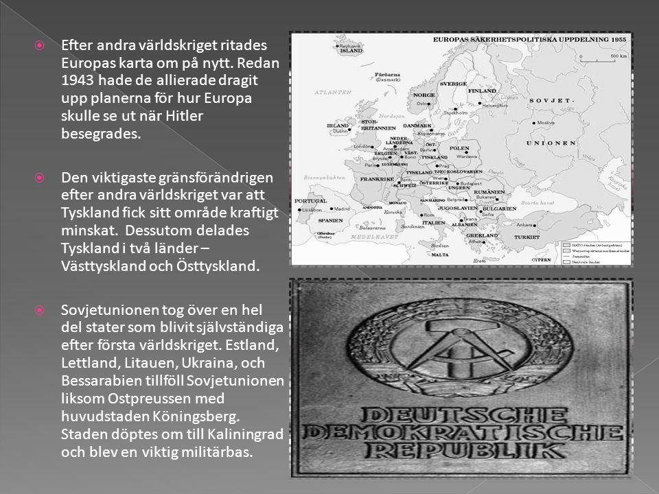 Efter andra världskriget ritades Europas karta om på nytt