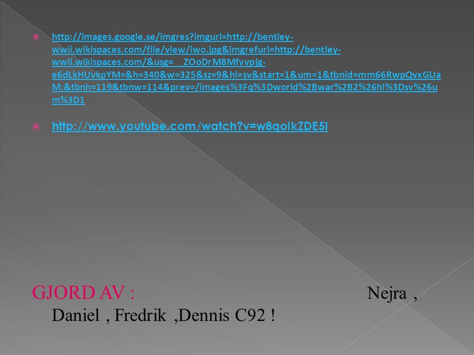 GJORD AV : Nejra , Daniel , Fredrik ,Dennis C92 !