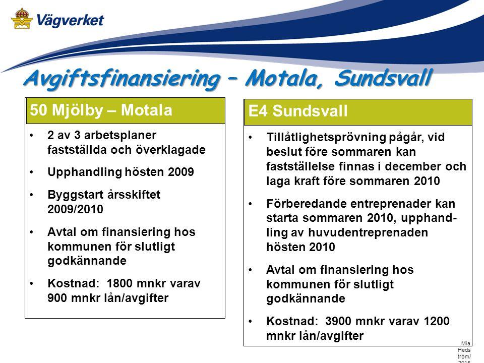 Avgiftsfinansiering – Motala, Sundsvall