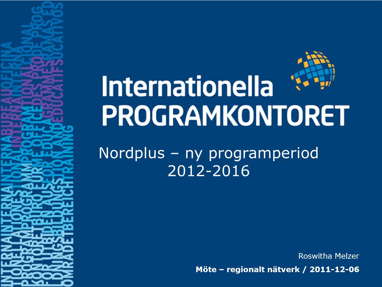Nordplus – ny programperiod 2012-2016