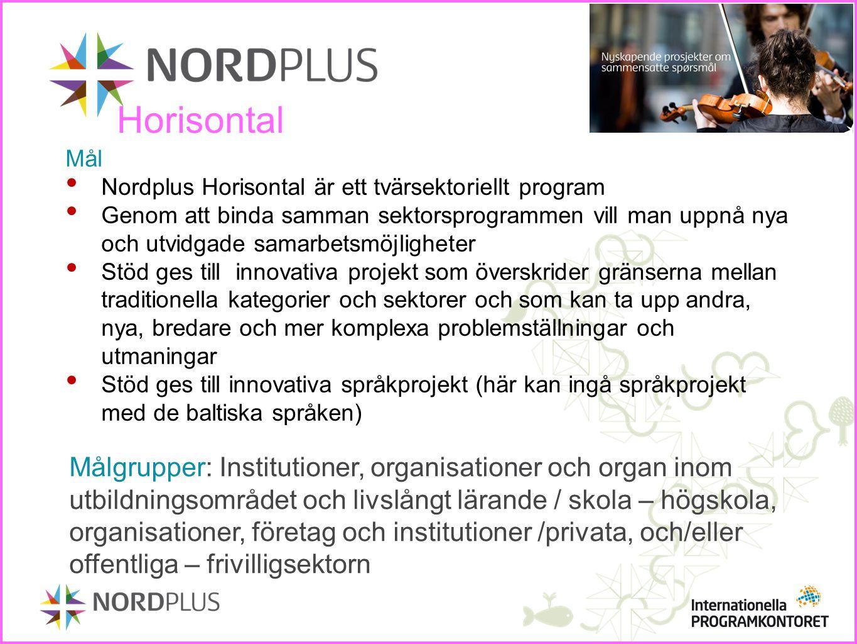 Horisontal Mål. Nordplus Horisontal är ett tvärsektoriellt program.