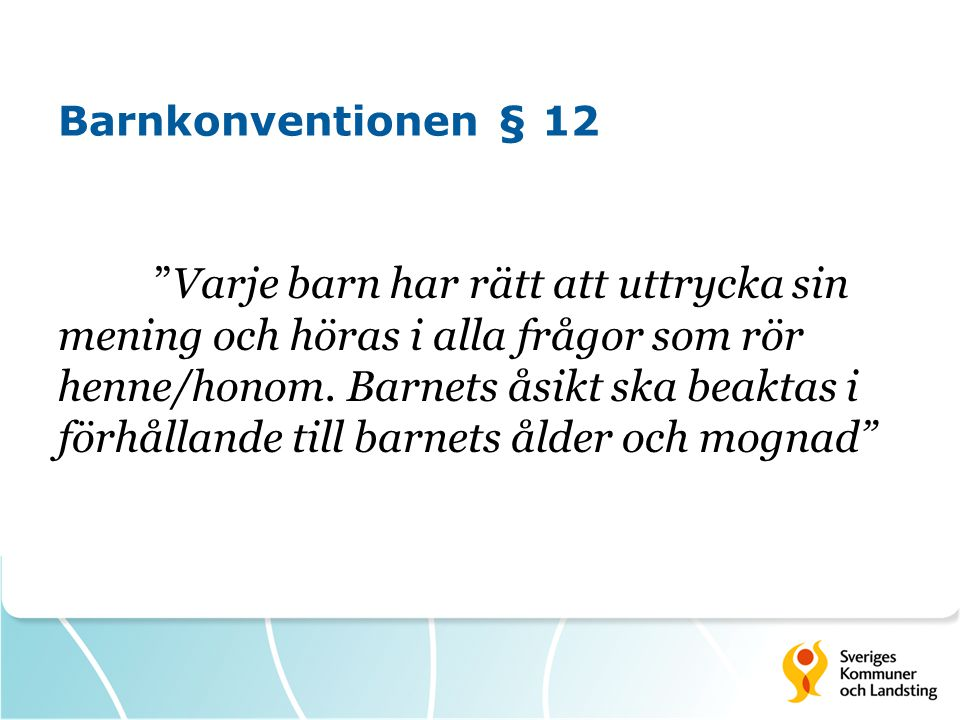 Barnkonventionen § 12