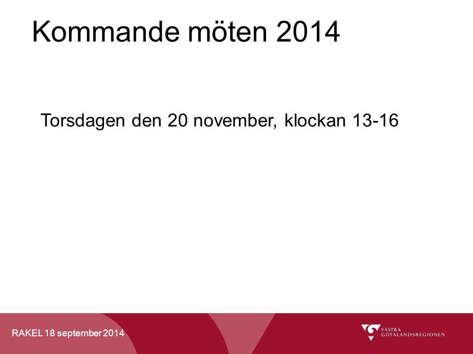 Kommande möten 2014 Torsdagen den 20 november, klockan 13-16