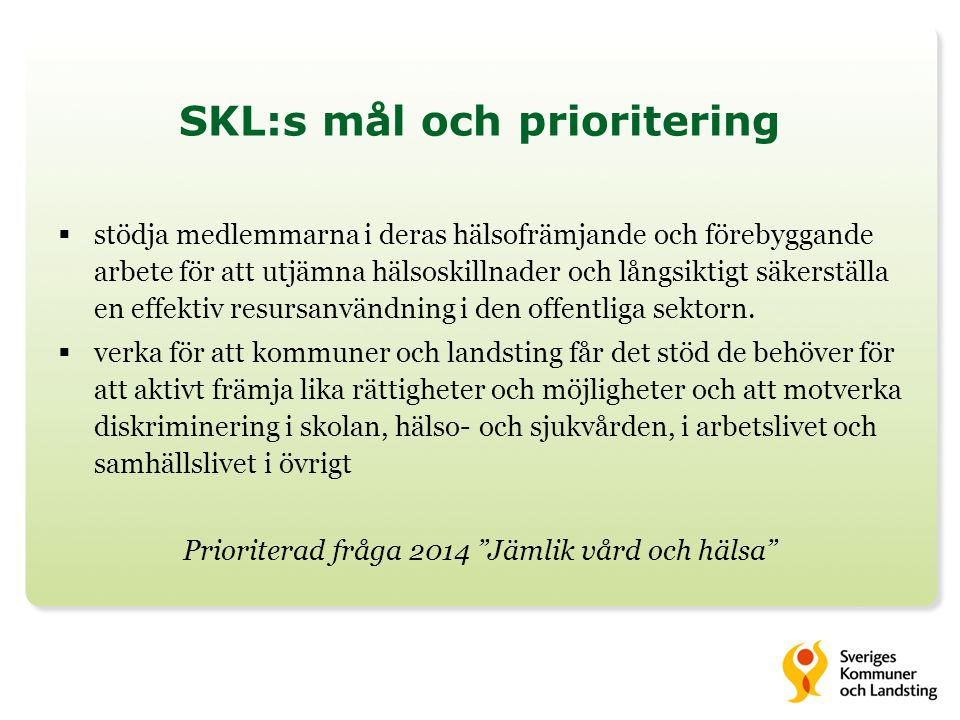 SKL:s mål och prioritering