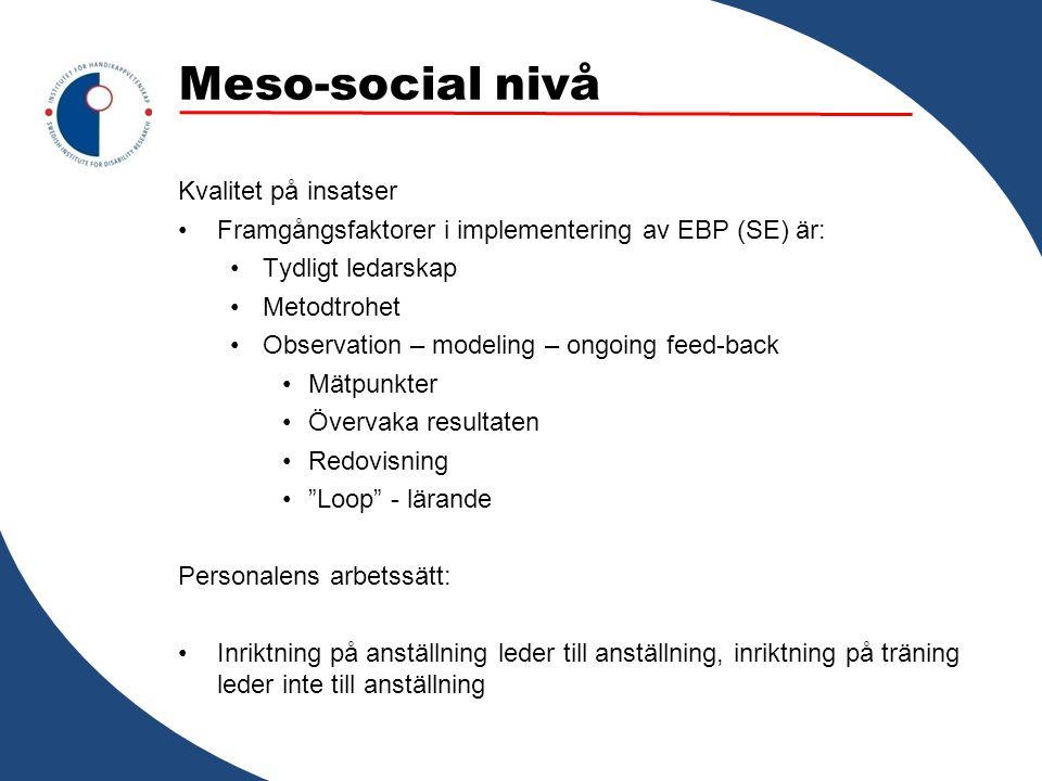 Meso-social nivå Kvalitet på insatser