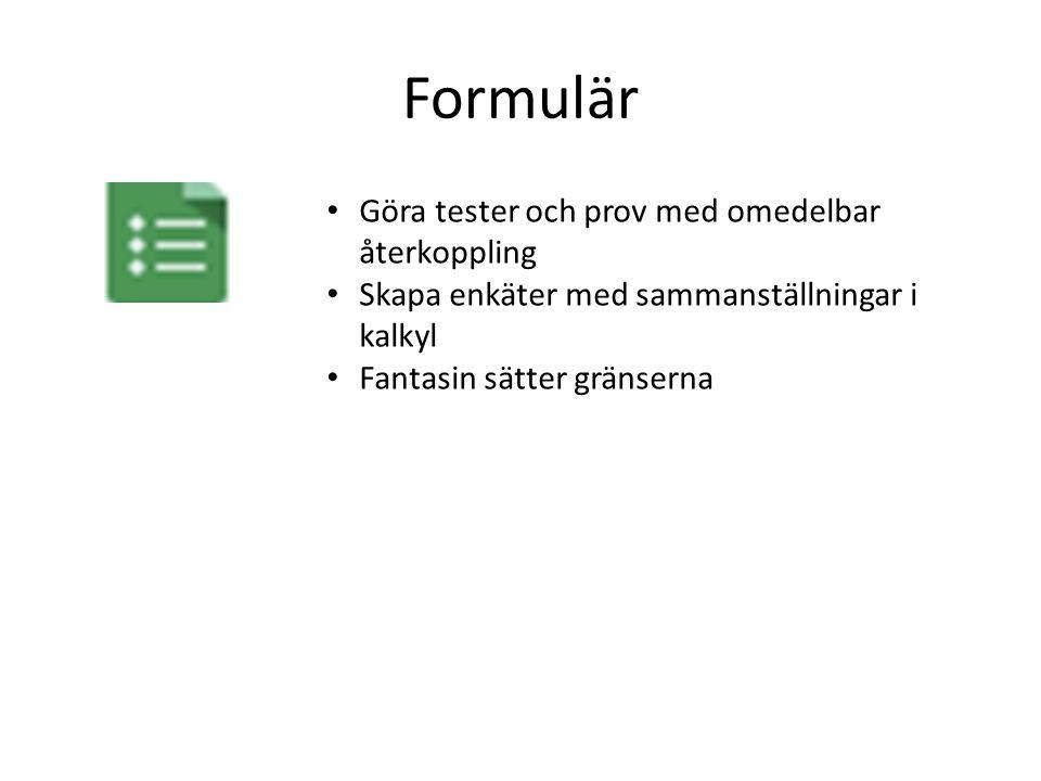 Formulär Göra tester och prov med omedelbar återkoppling