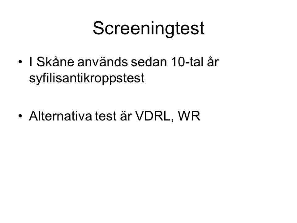 Screeningtest I Skåne används sedan 10-tal år syfilisantikroppstest