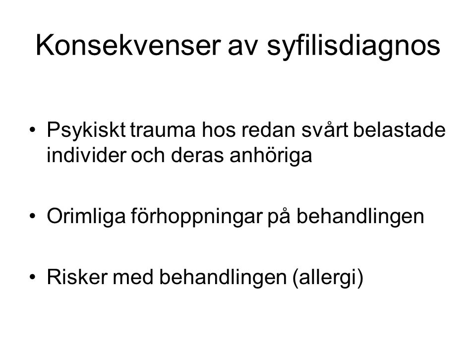 Konsekvenser av syfilisdiagnos