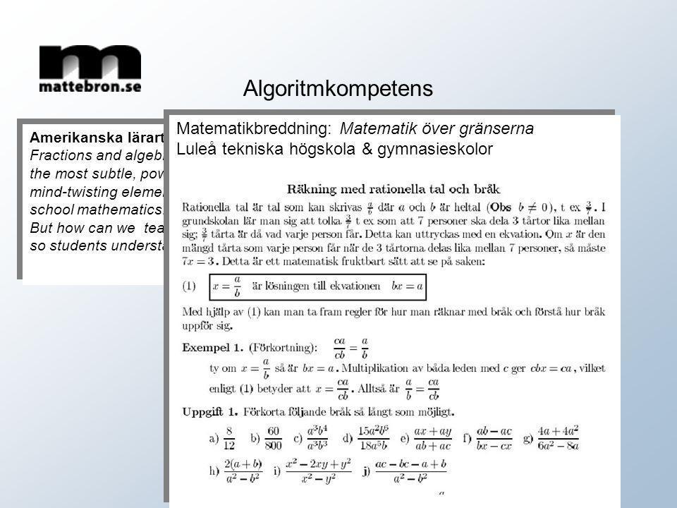 Algoritmkompetens Matematikbreddning: Matematik över gränserna