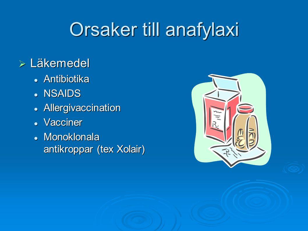 Orsaker till anafylaxi