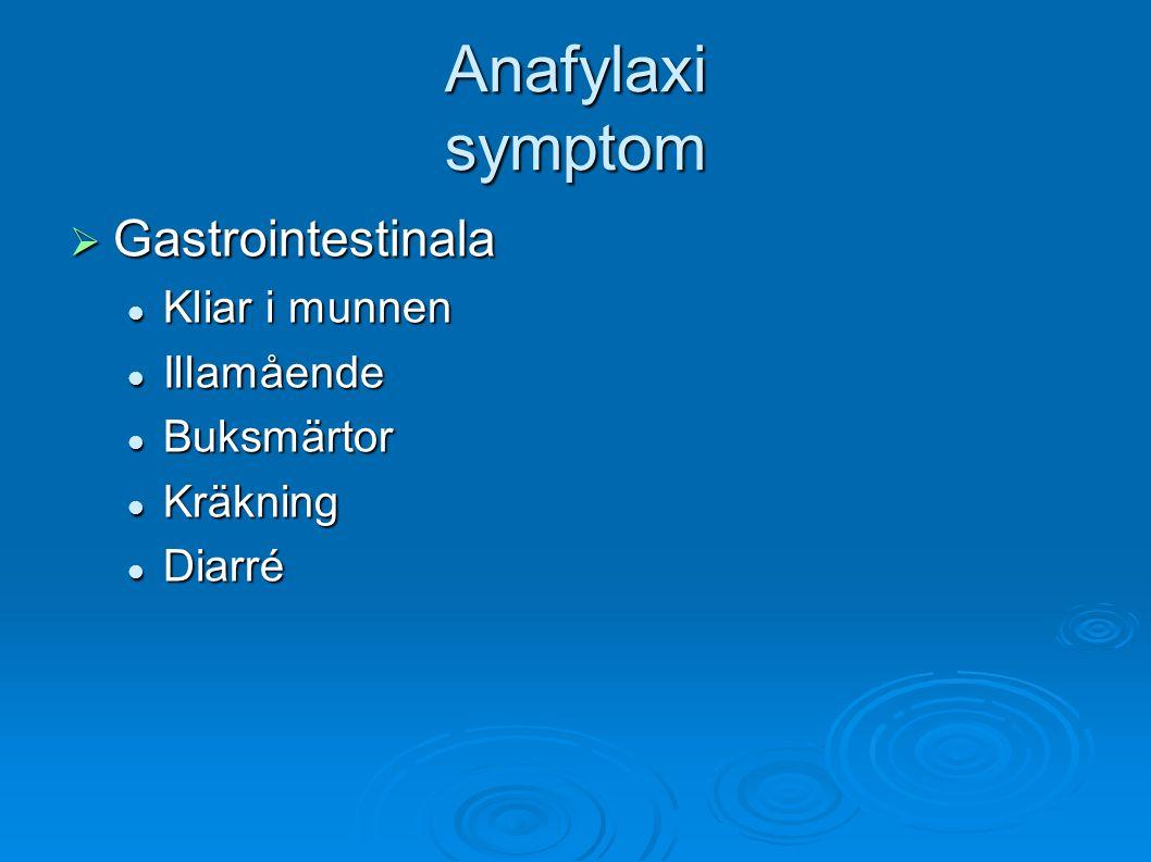 Anafylaxi symptom Gastrointestinala Kliar i munnen Illamående