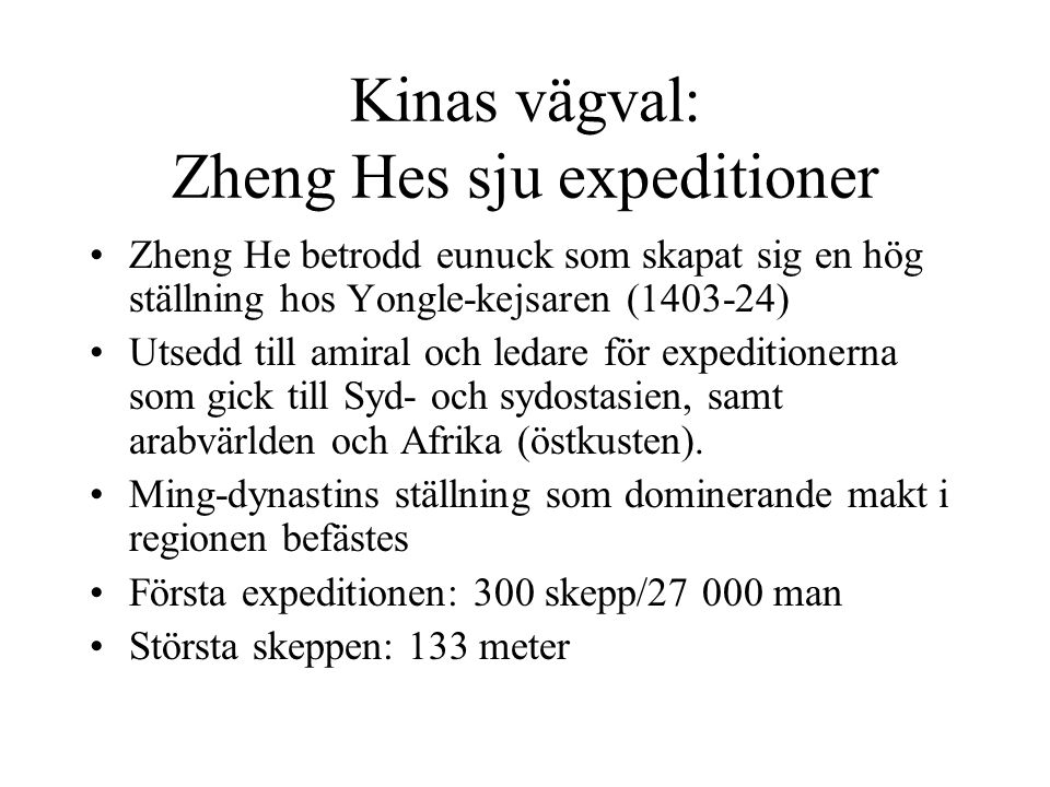 Kinas vägval: Zheng Hes sju expeditioner