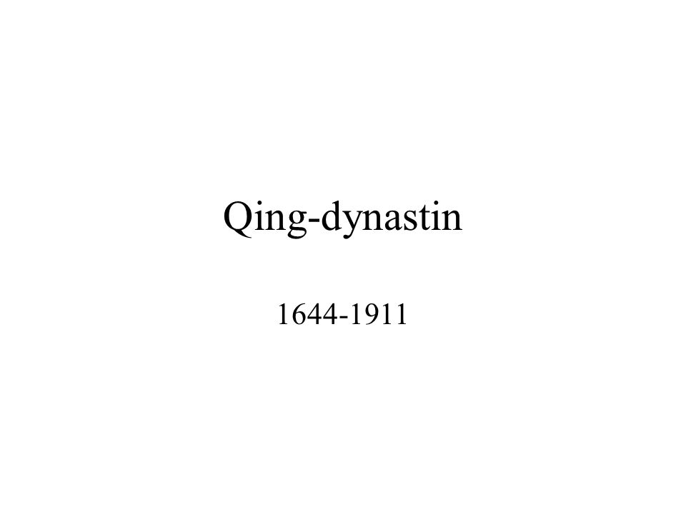 Qing-dynastin 1644-1911