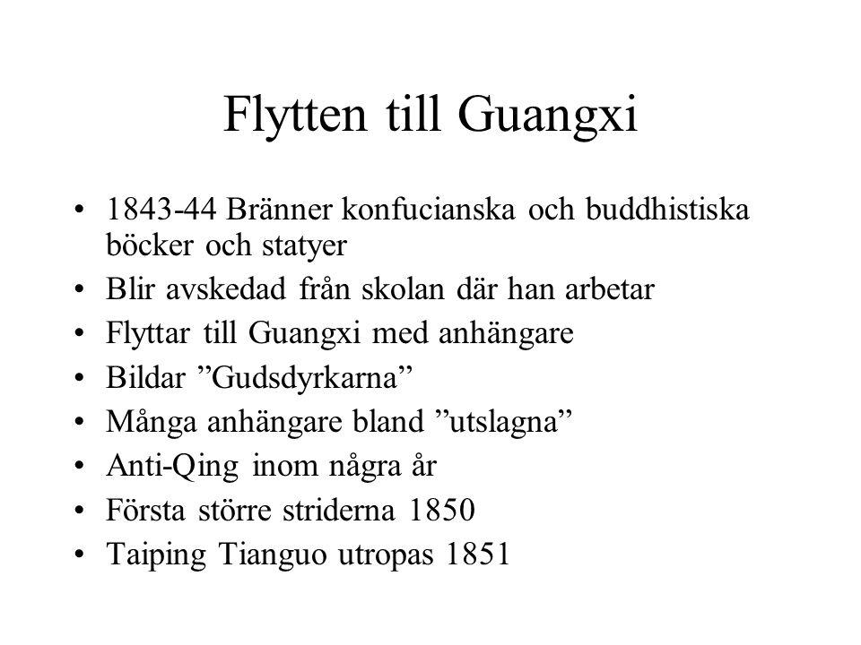 Flytten till Guangxi 1843-44 Bränner konfucianska och buddhistiska böcker och statyer. Blir avskedad från skolan där han arbetar.