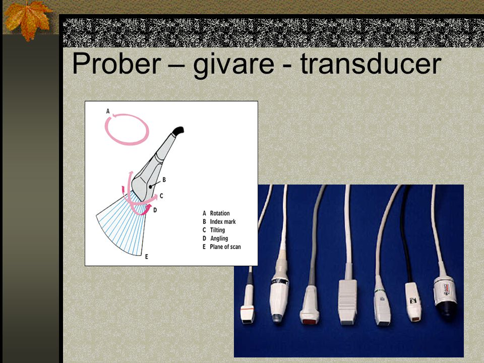 Prober – givare - transducer