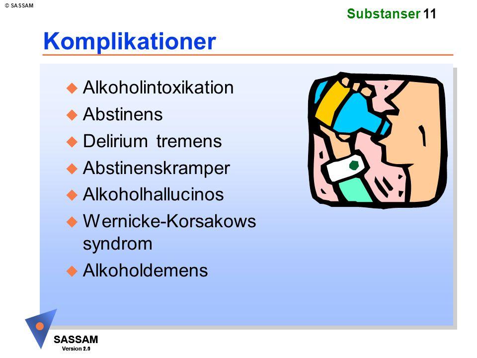 Komplikationer Alkoholintoxikation Abstinens Delirium tremens