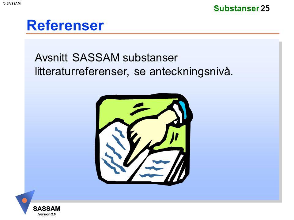 Referenser Avsnitt SASSAM substanser