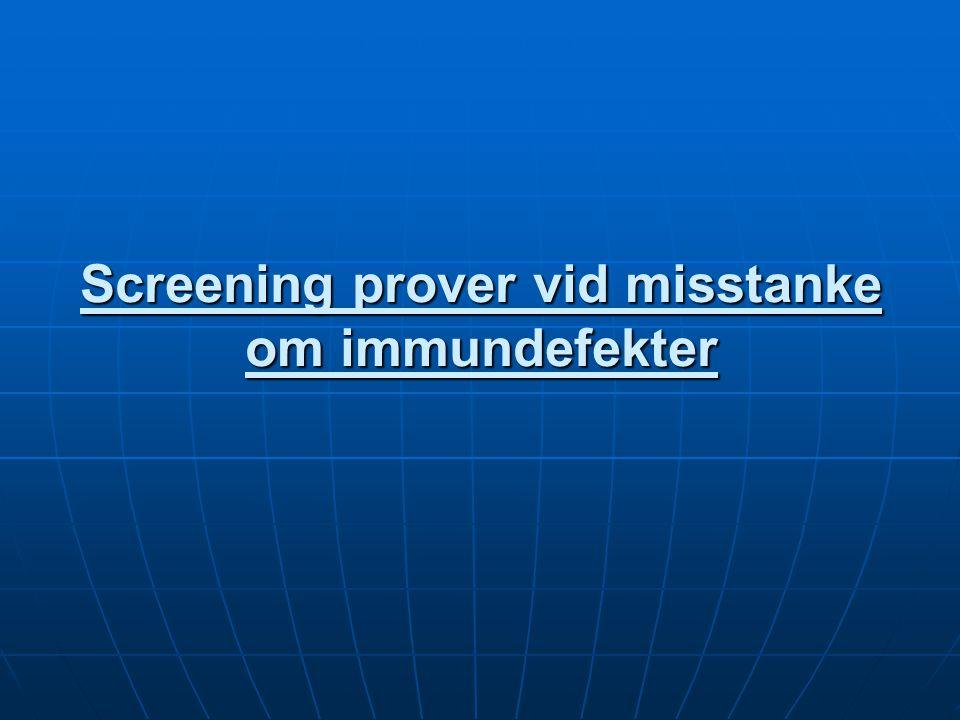Screening prover vid misstanke om immundefekter